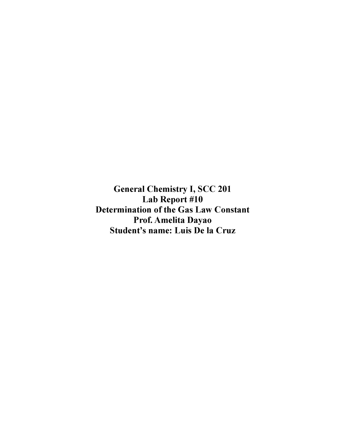 LAB Report 10 - Determination of the Gas Law Constant ...