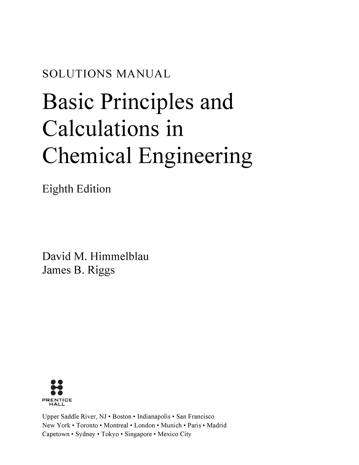 Basic Principles and Calculations in Cheical Engineering 8th