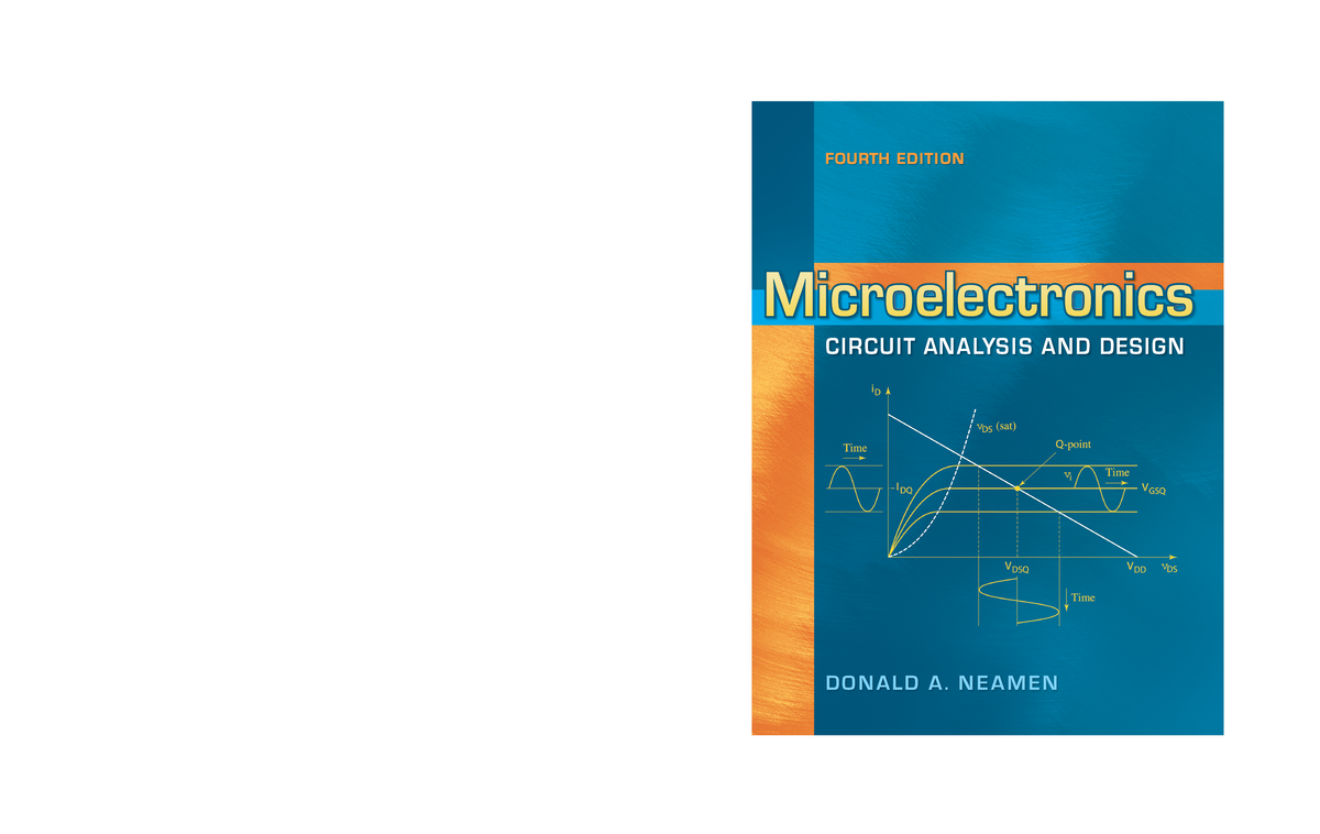 Microelectronics, Circuit Analysis and Design by Donald A  Neamen