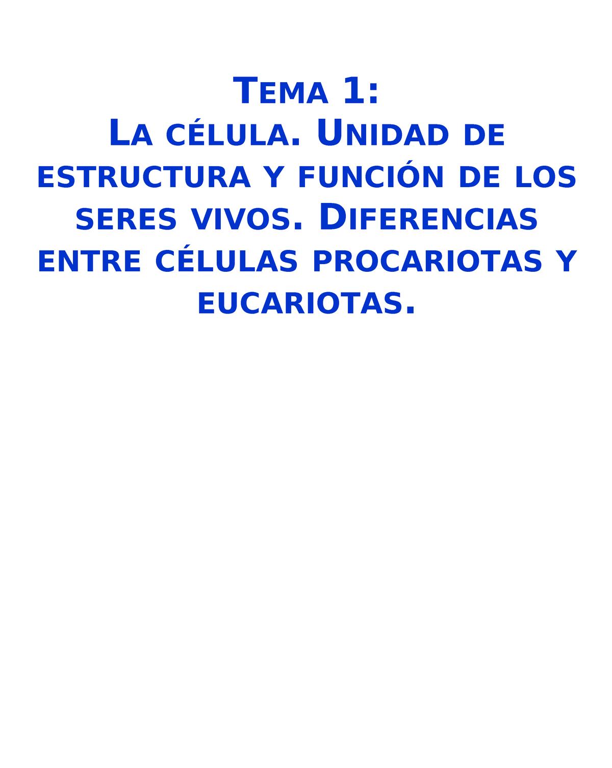 Tema 1 Celula Procariota Eucariota 2 Biología Ucm Studocu