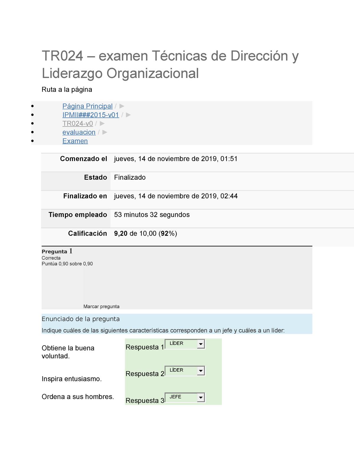 Examen Noviembre 2019 Preguntas Y Respuestas Tr024 Examen Cnicas De Direcci Liderazgo Organizacional Ruta La Gina Gina Principal Ipmii 2015 V01 Tr024 V0 Studocu