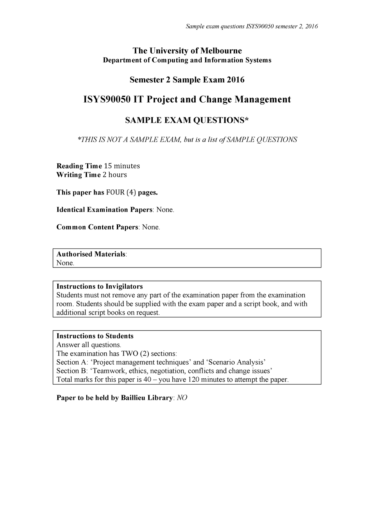 Exam   Isys It Project And Change Management  Topics For Argumentative Essays For High School Argument Essay Thesis Statement Exam   Isys It Project And Change Management  Thesis For Narrative Essay also Essay On Going To College