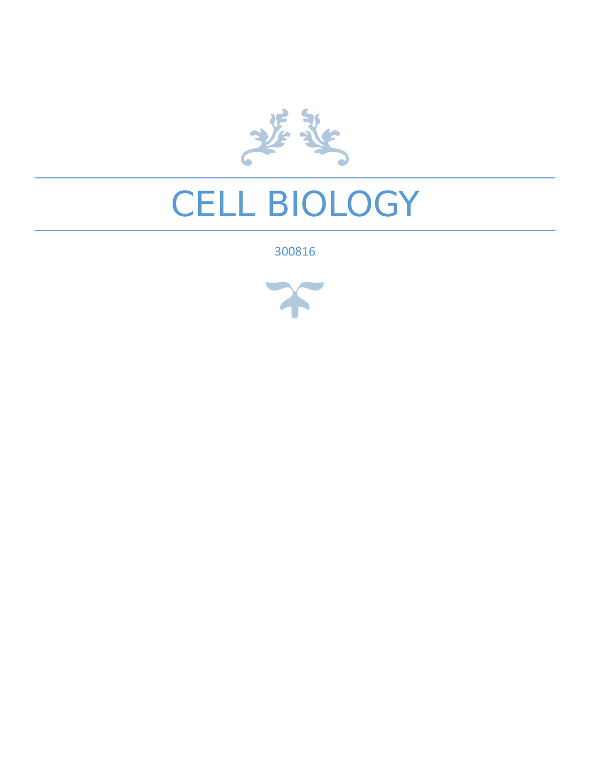 Cell Biology Lecture Study Notes - Lecture notes, lectures 1