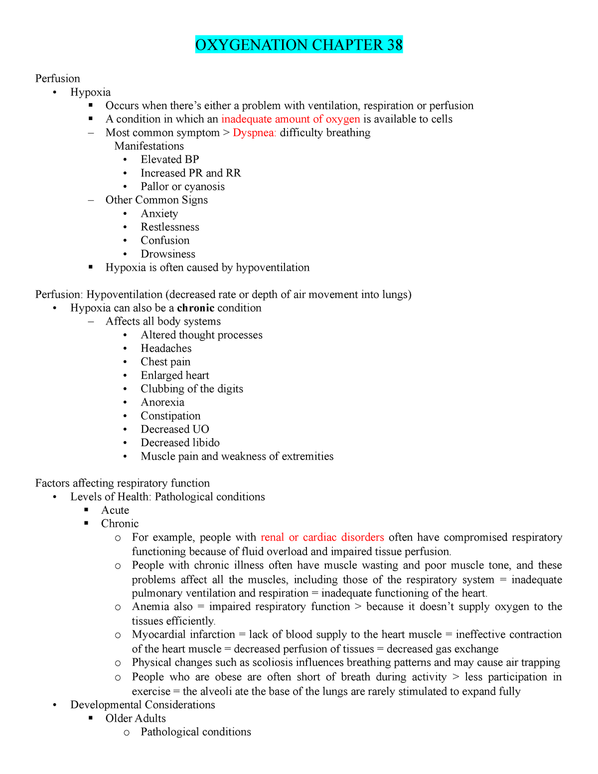 5  CH 38 Oxygenation - Summary Fundamentals of Nursing: the