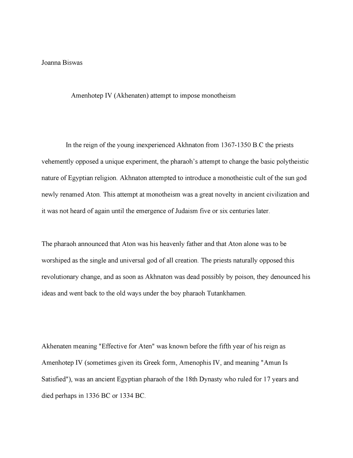 Hist essay 2 - Amenhotep IV - HIST 110: Introduction To