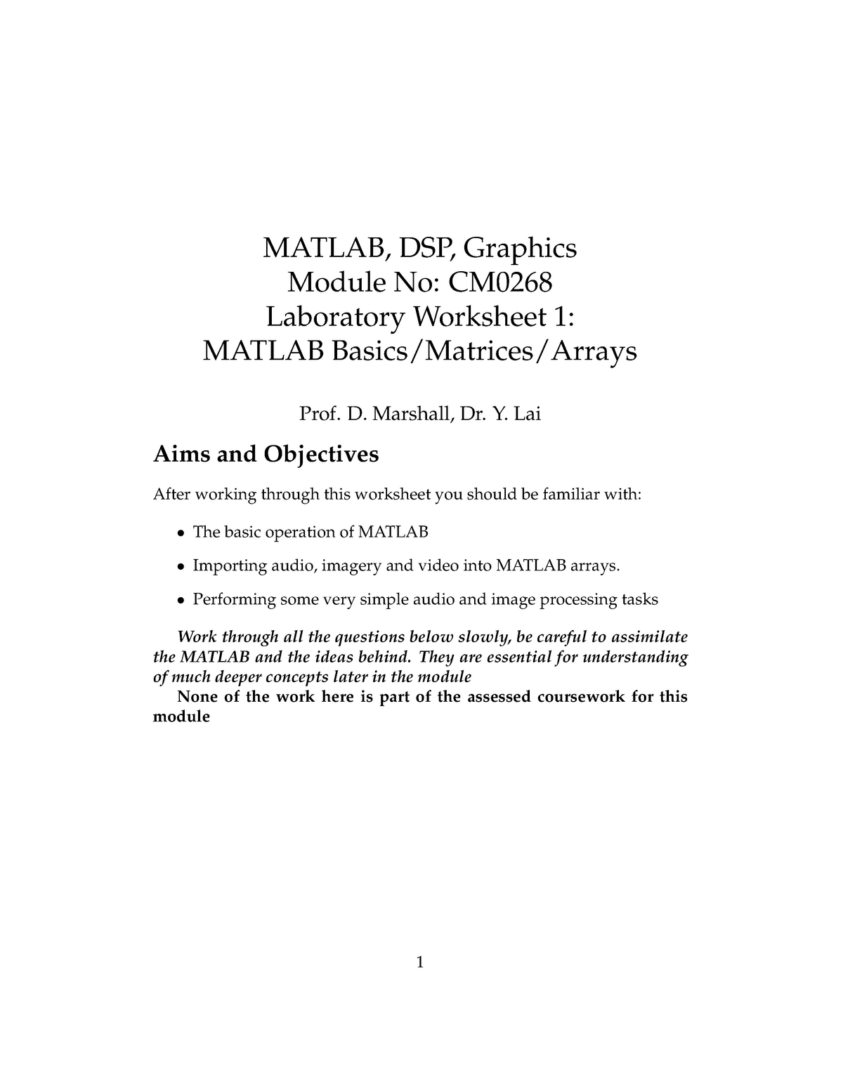 Lab Sheet 1: MATLAB Basics/Matrices/Arrays - CM0268: Data, Audio