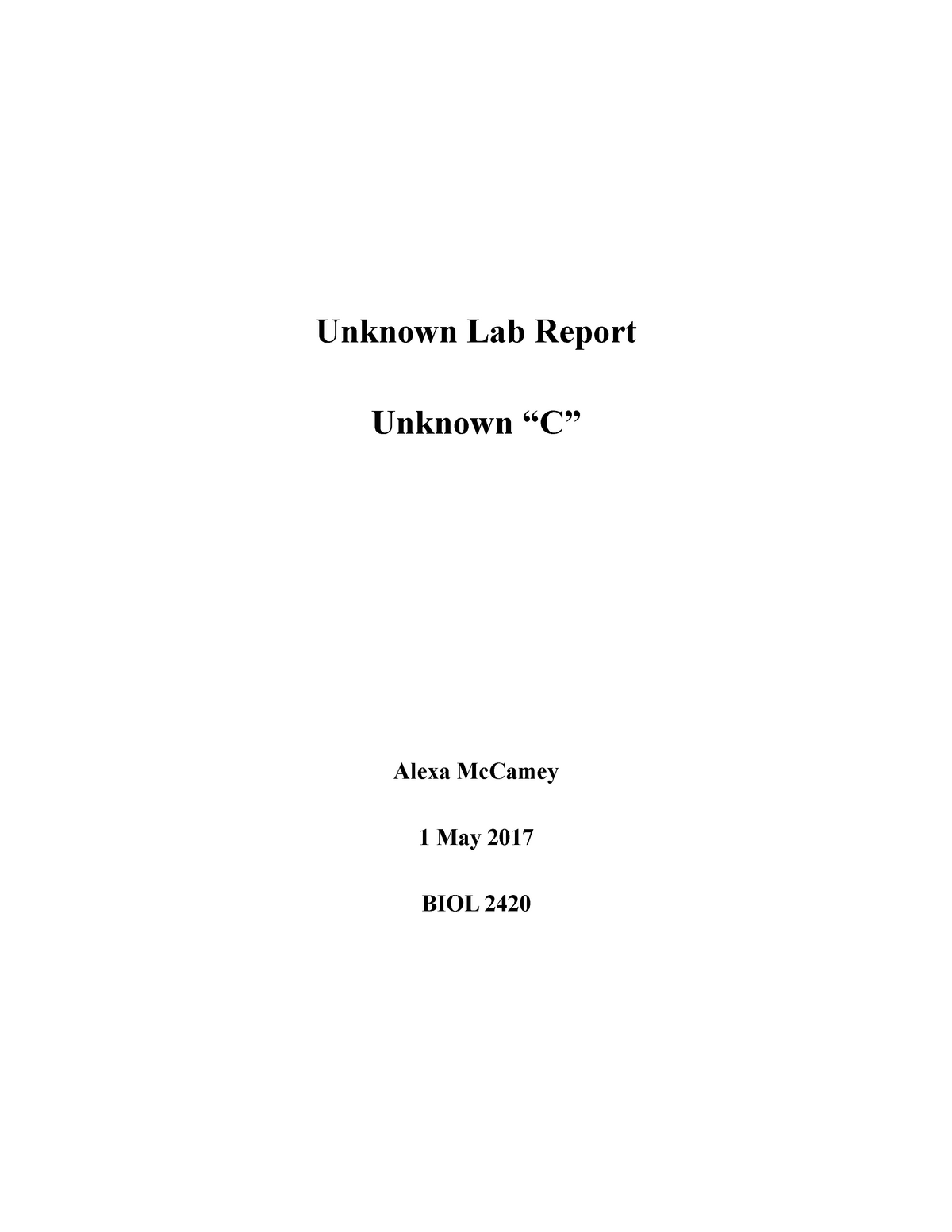 Unknown Bacteria Lab Report - BIOL 307 Microbiology - StuDocu