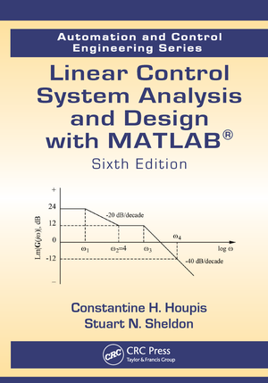Automation and Control Engineering Series) Constantine H. Houpis ...