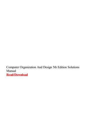 Computer Organization And Design 5th Edition Solutions Manual Studocu