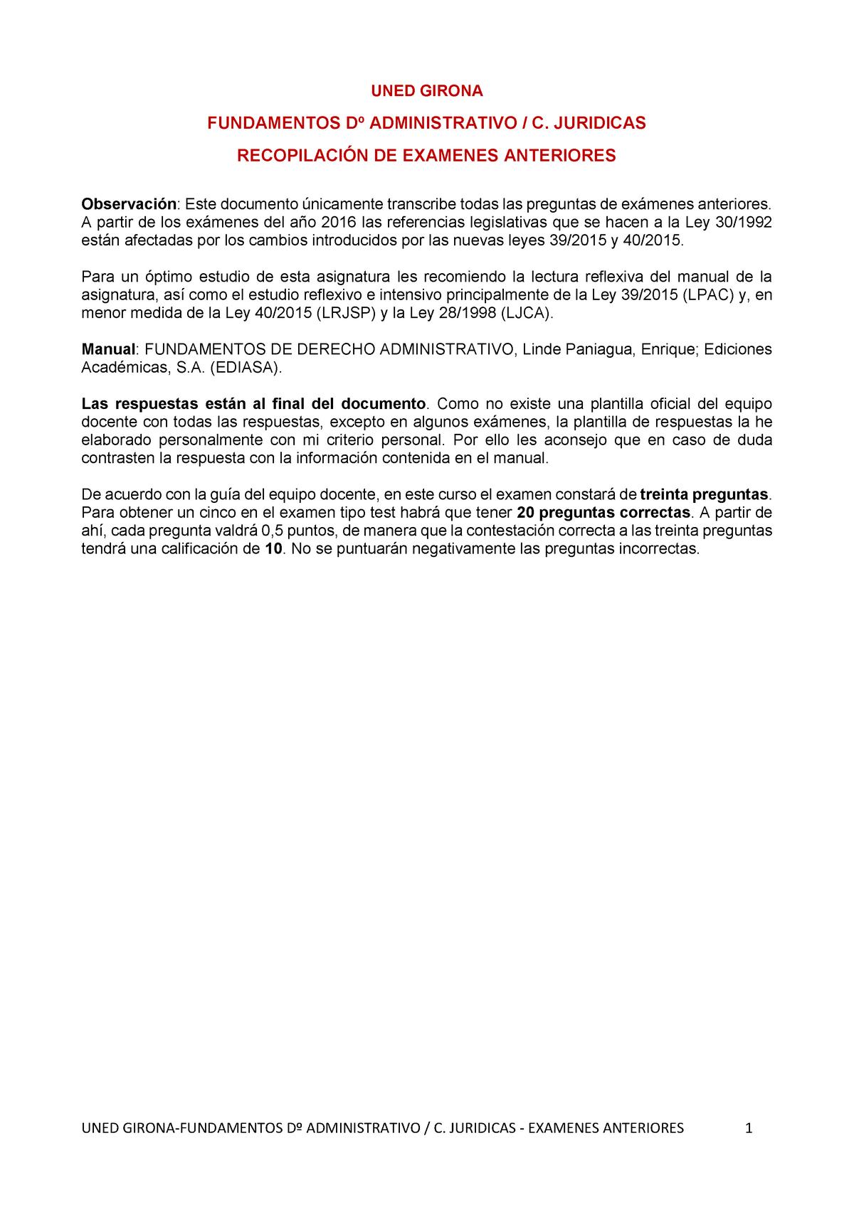 Examen Preguntas Y Respuestas Uned Girona Fundamentos Administrativo Juridicas Recopilaci De Examenes Anteriores Observaci Este Documento Nicamente Transcribe Studocu