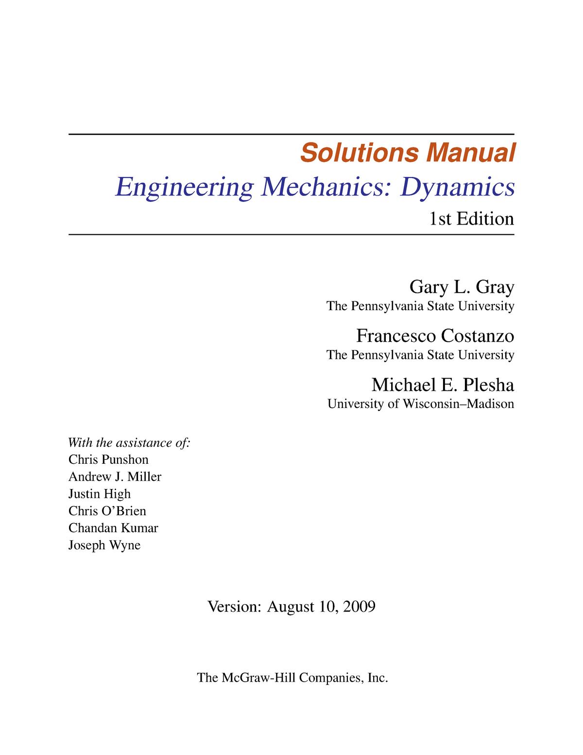 Dynamics Solns Ch04 Solutions Manual Engineering Mechanics Dynamics 1st Edition Gary Gray The Pennsylvania State University Francesco Costanzo The Pennsylvania Studocu