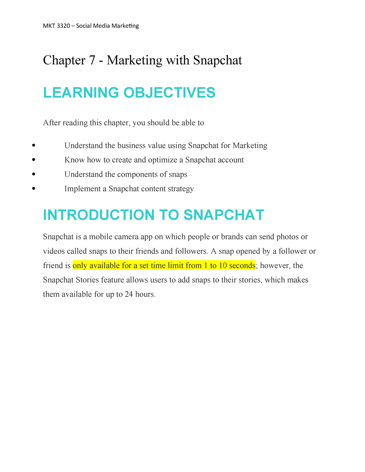 Chapter 7 - Marketing with Snapchat - MKT 3320 : Social
