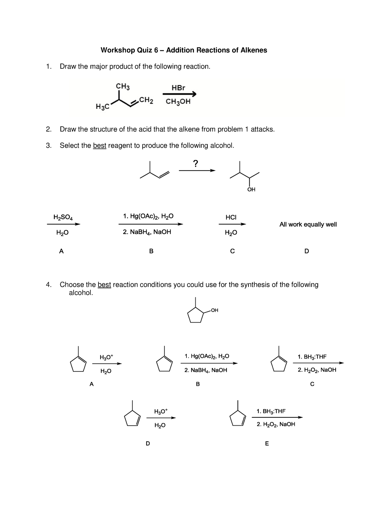 Quiz 6 - Addition Reactions of Alkenes - CHE 321: Organic Chemistry