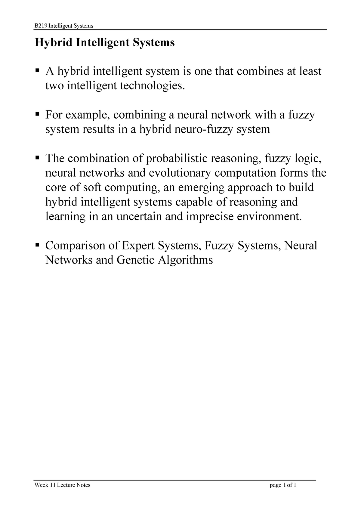 ICT219 Lecture 11 - Hybrid Intelligent Systems - ICT219: Intelligent
