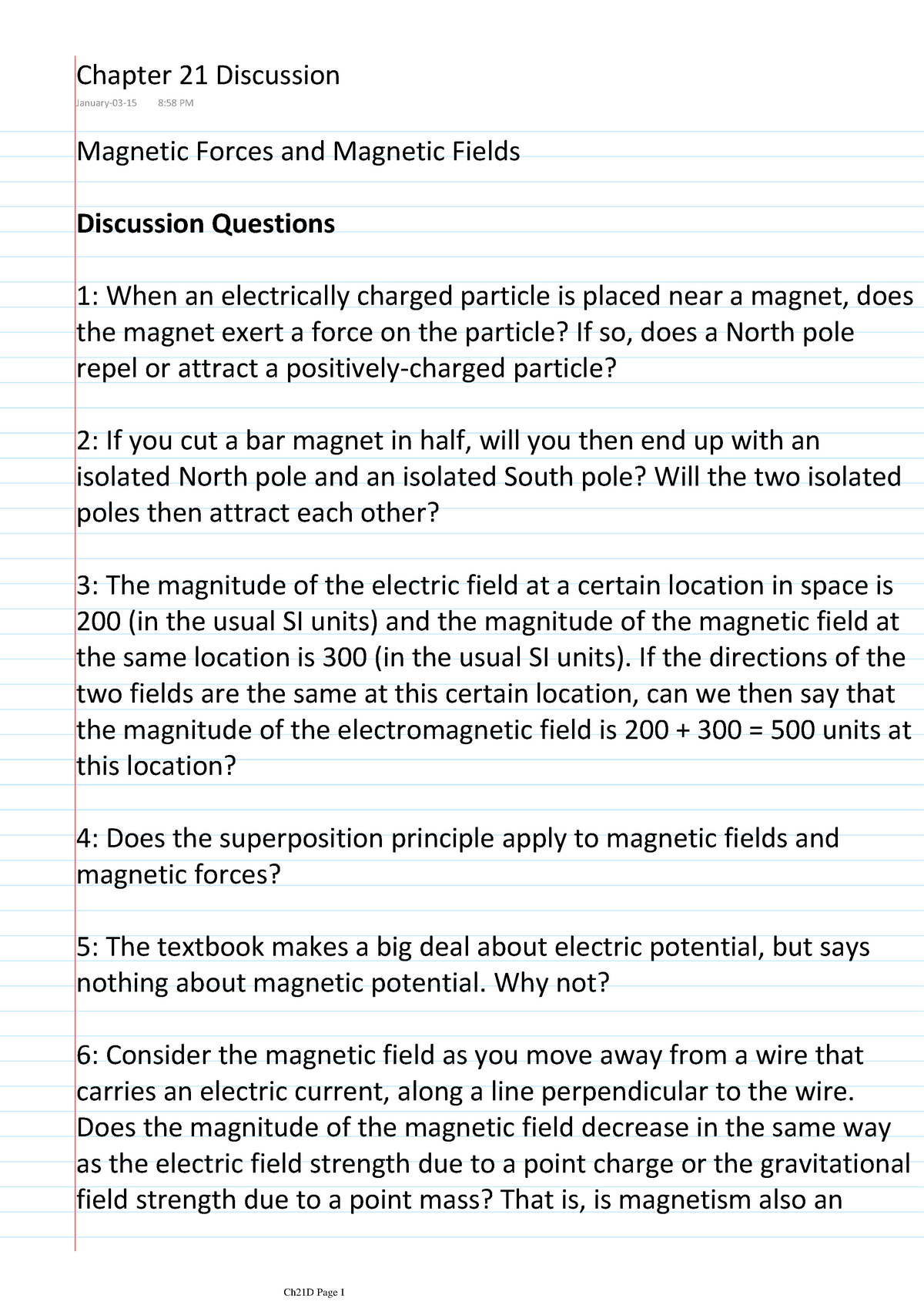 Chapter 21 - Magnetic Forces and Magnetic Fields