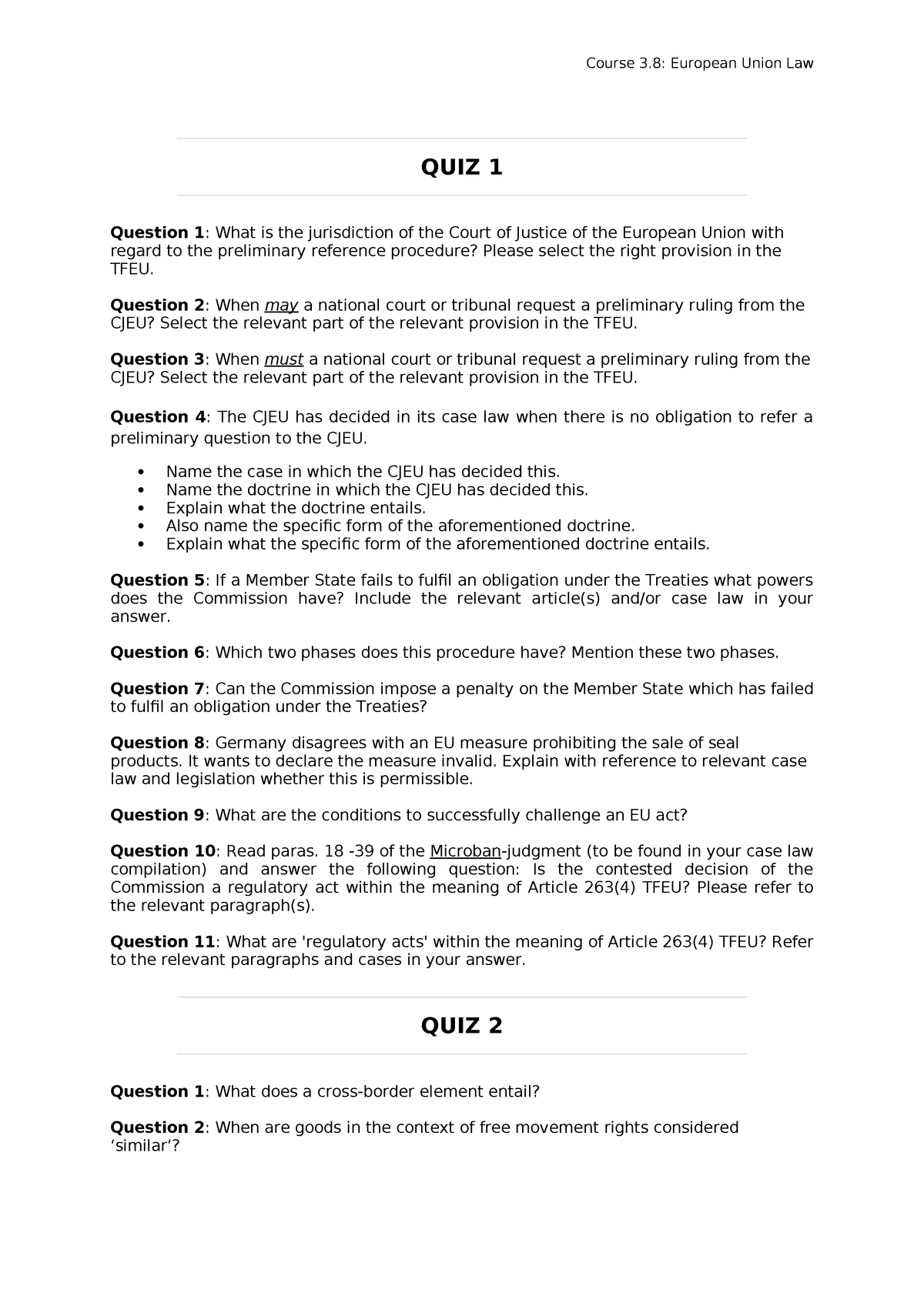 Quiz questions (1-4) - RR202: European Union Law