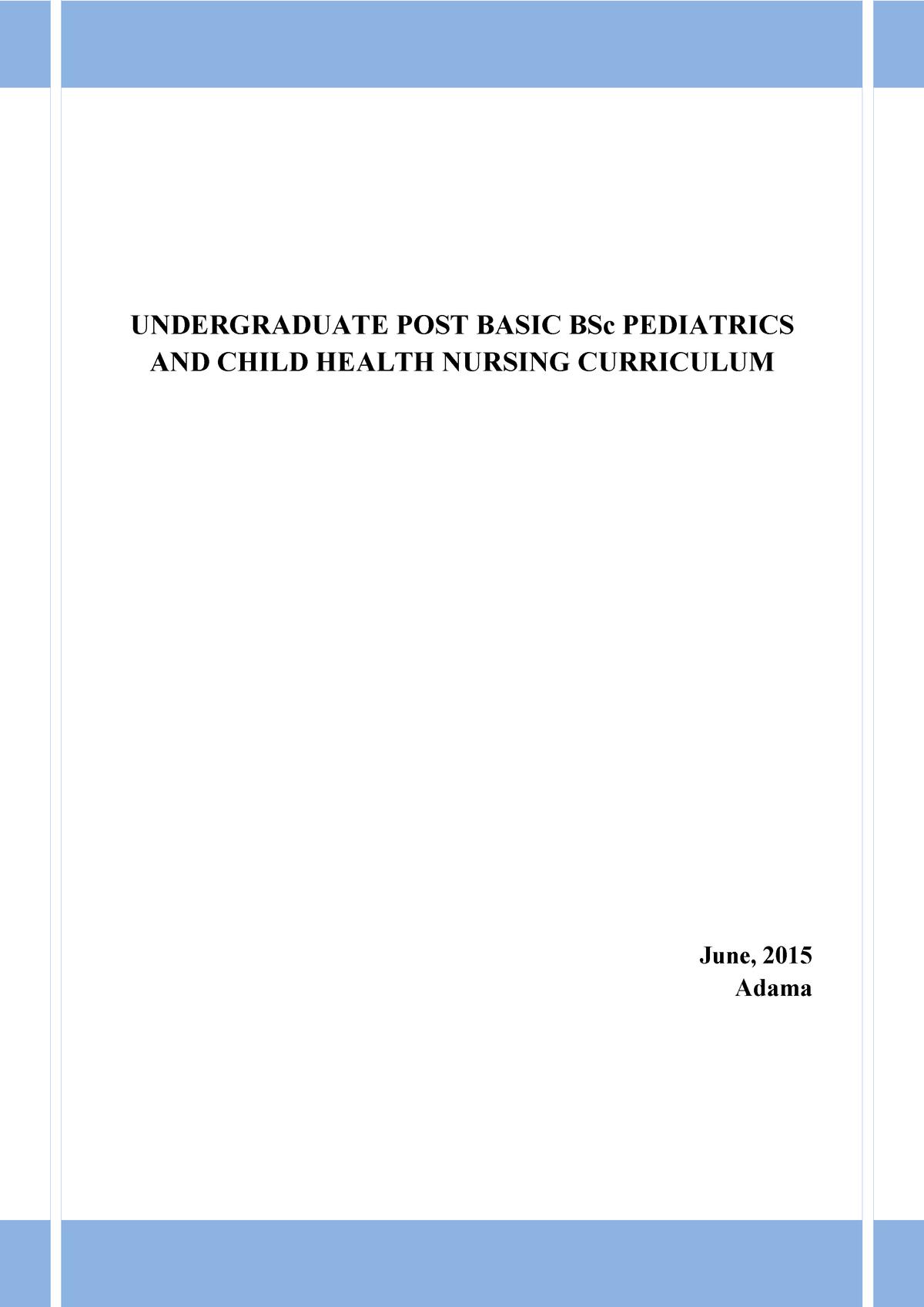 Pediatrics and Child He alth Nursing Curriculum - He: Health