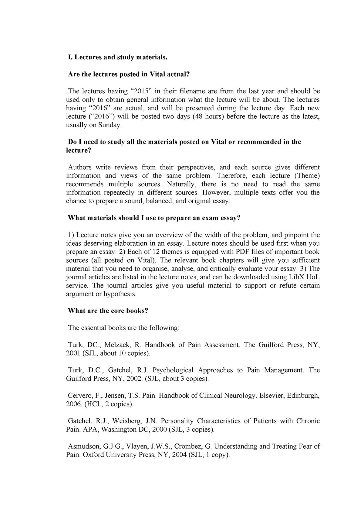 FAQ - FAQ about the module topics - PSYC317: Psychobiology of Pain