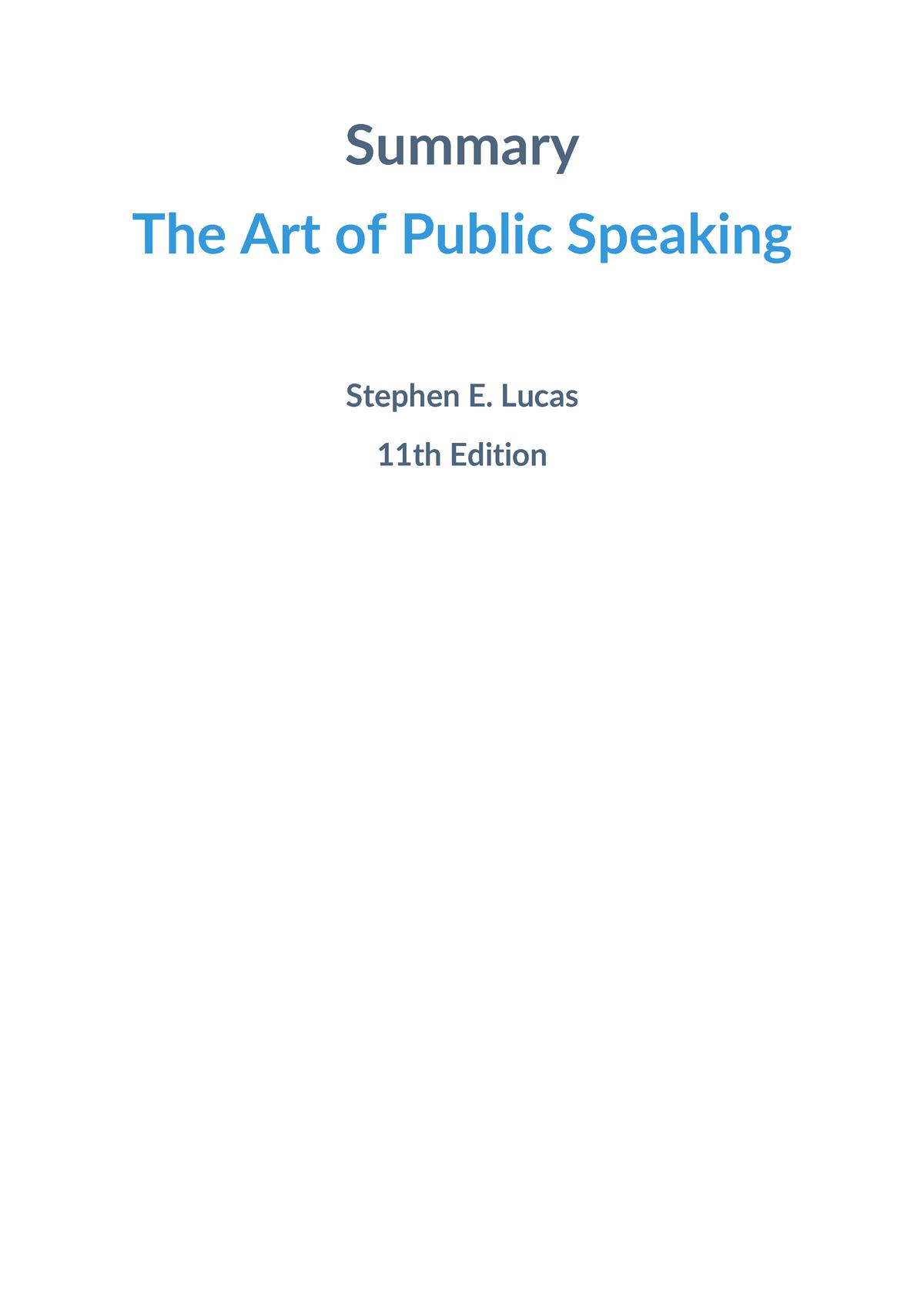 Summary The Art of Public Speaking - Stephen E  Lucas - StuDocu