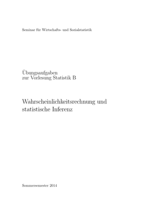 Klausur 2014 - 18800: Wahrscheinlichkeitsrechnung und schließende ...