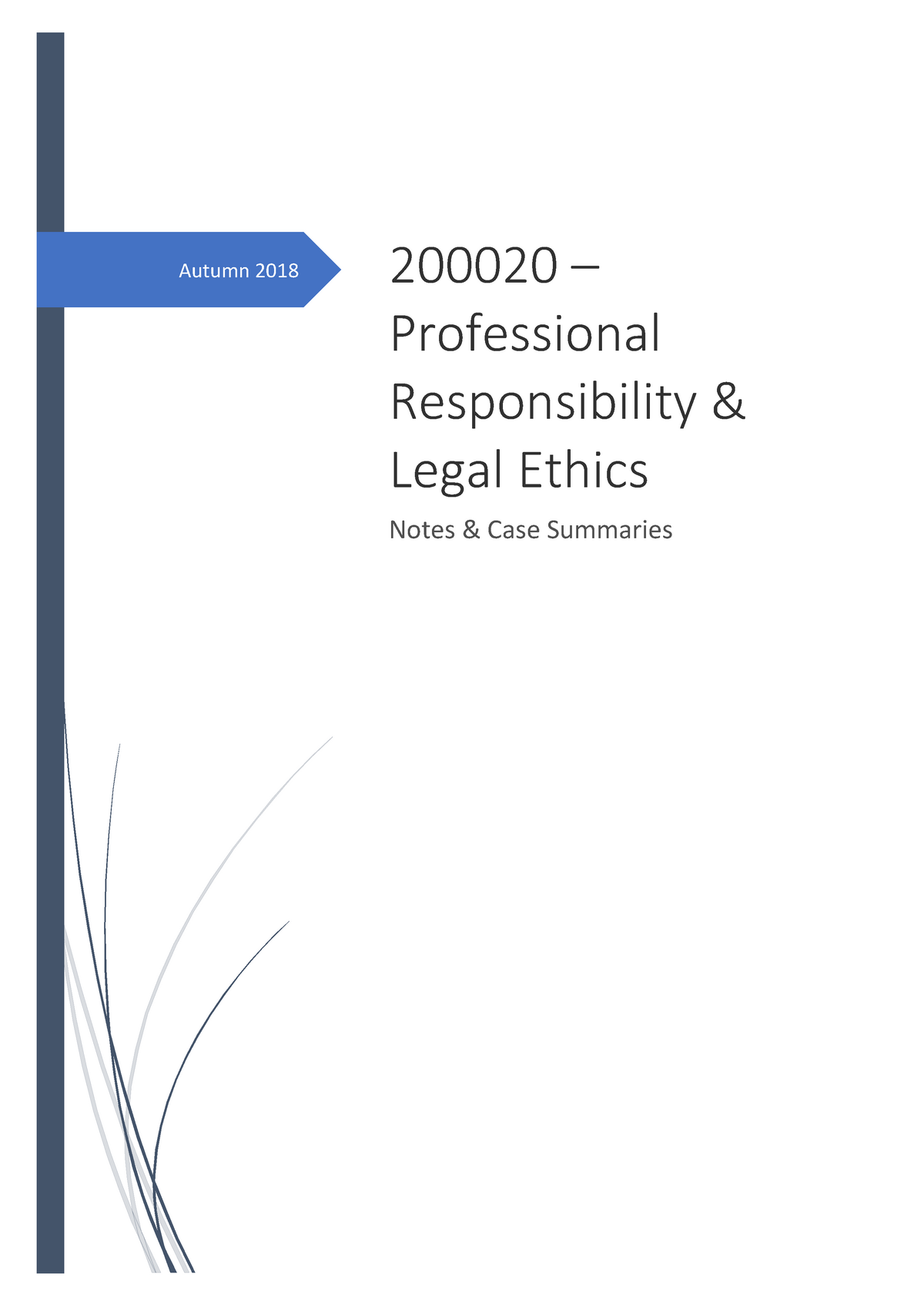 Ethics exam notes - 200020: Professional Responsibility and Legal