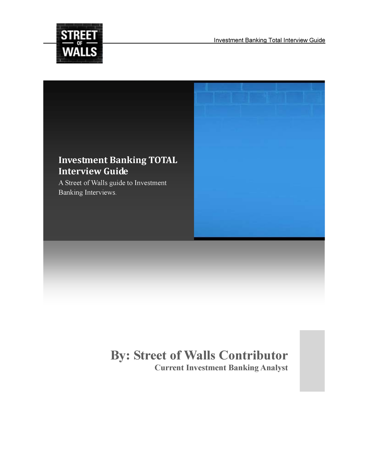 Streets of Wall- IB Interview Guide - MGT 401: Strategic