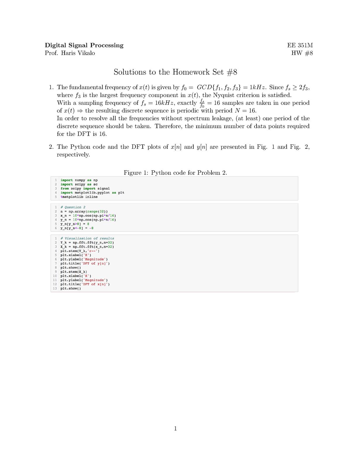 Hw8s - HW 8 Solutions - EE351M: Digital Signal Processing