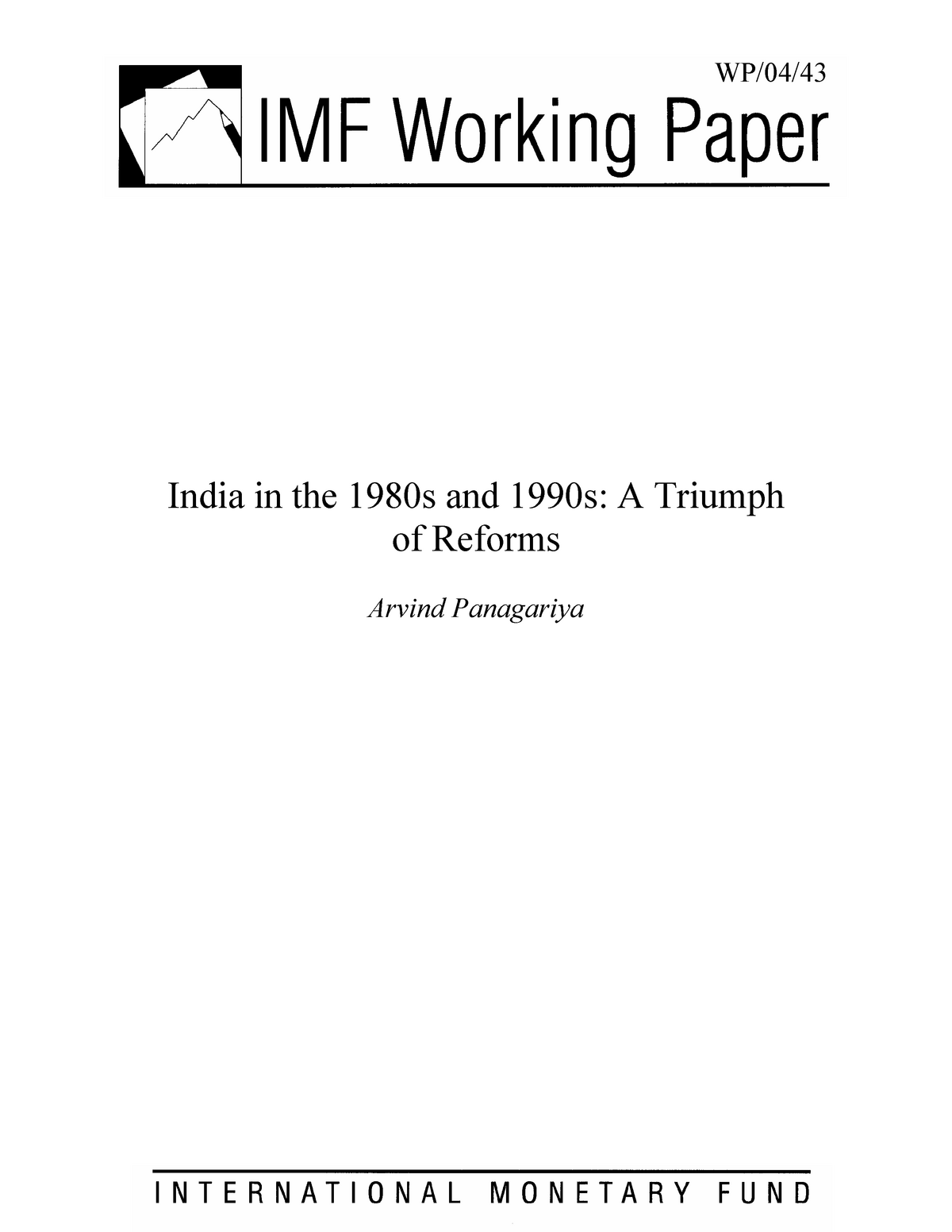 India in the 1980s and 1990s: A Triumph - ECO413: Indian