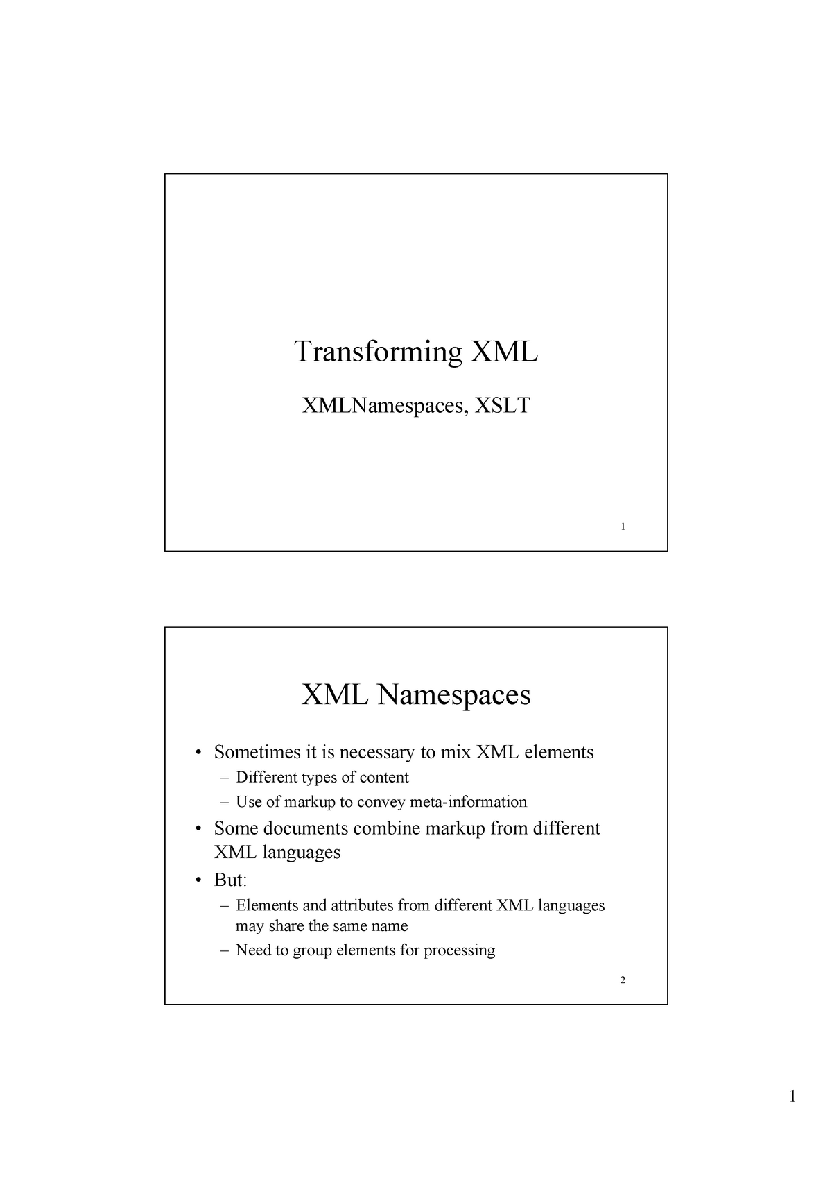 XML and Java XSLT - Lecture slides - 6G7Z1006: Enterprise