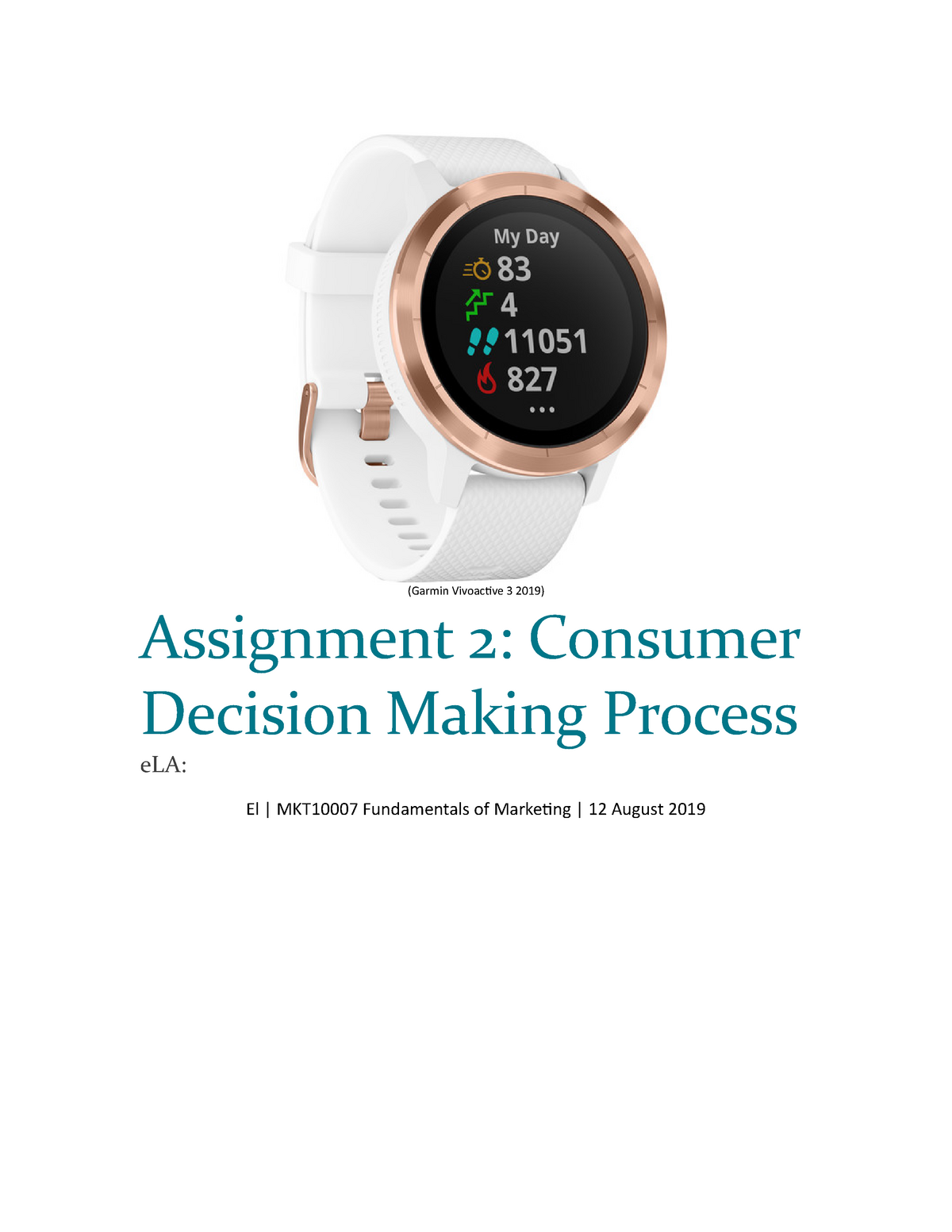 Assignment 2 Consumer decision making process - MKT10007