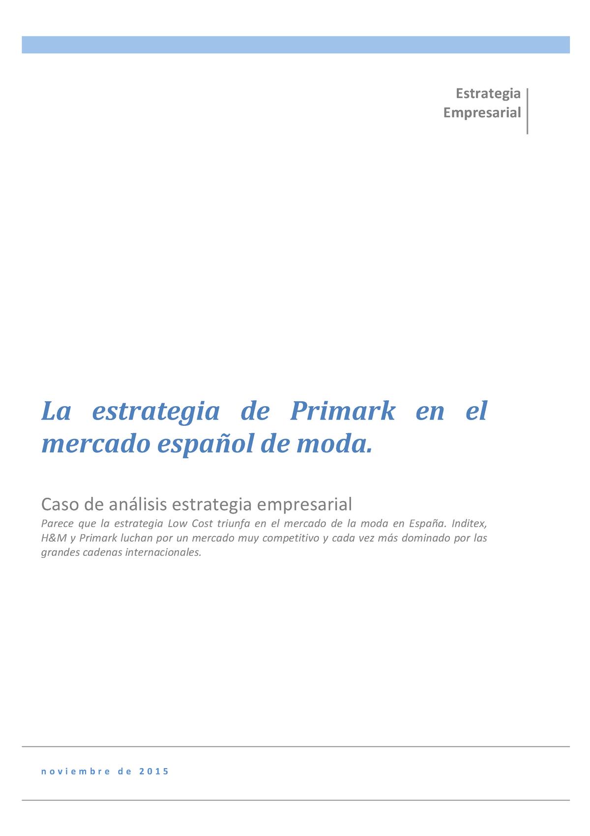 b83ebf9f2 La estrategia de Primark en el mercado español de moda - Estrategia  Empresarial - StuDocu