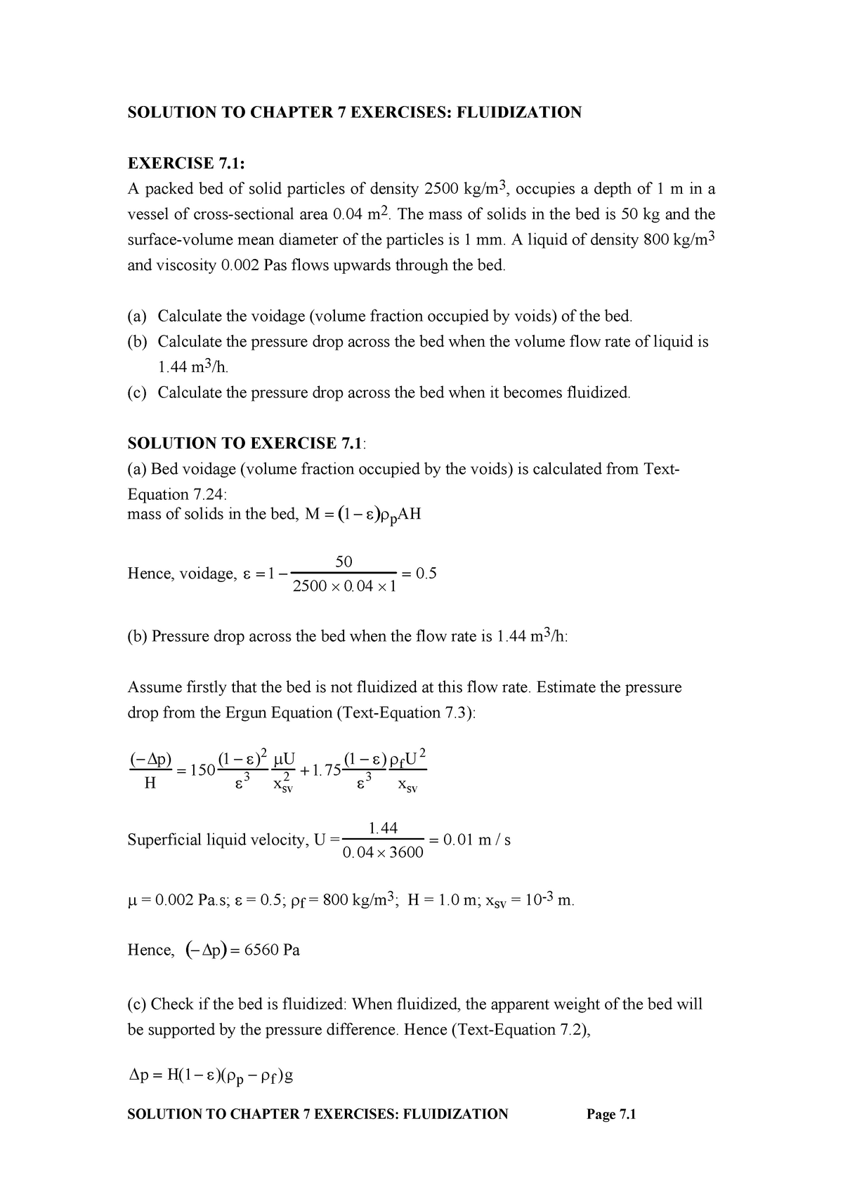 Rhodes-Solutions Ch7 - CHEG 2133 Fluid Mechanics - U of A