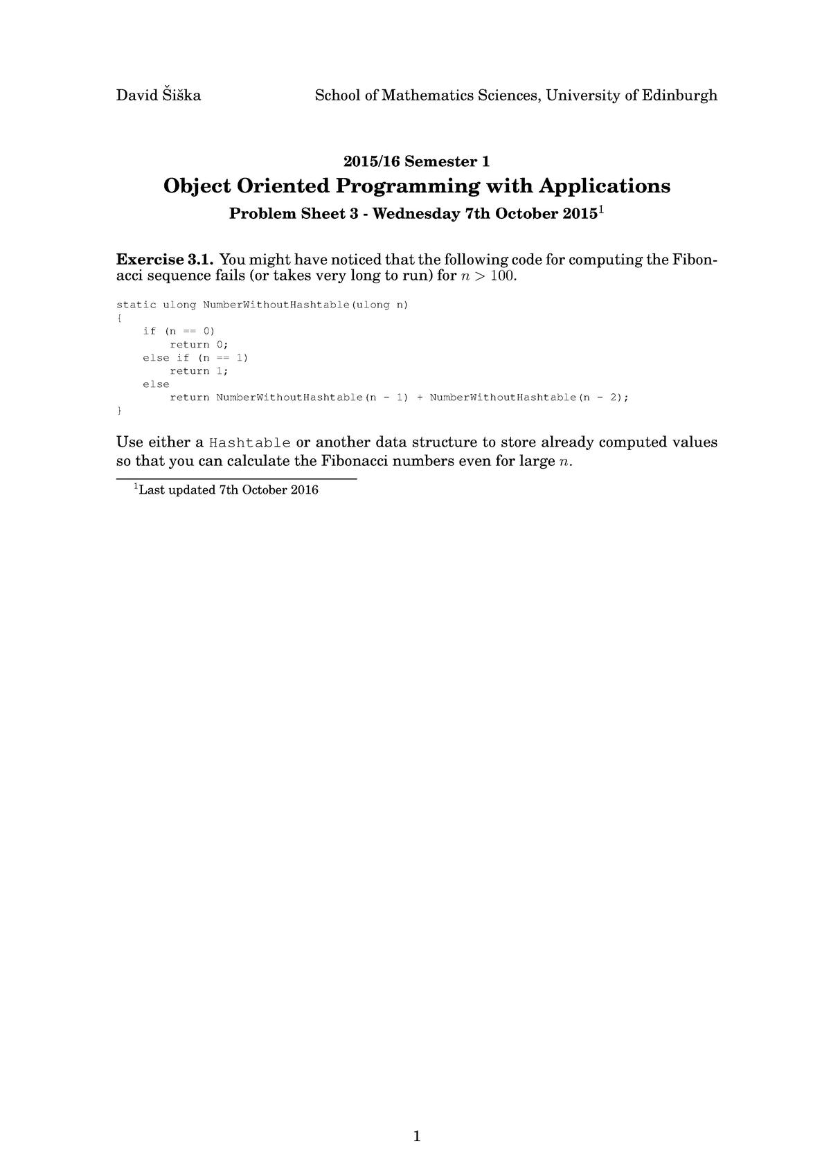 Problem Set 3 - 7th October 2015 - MATH11152: Object