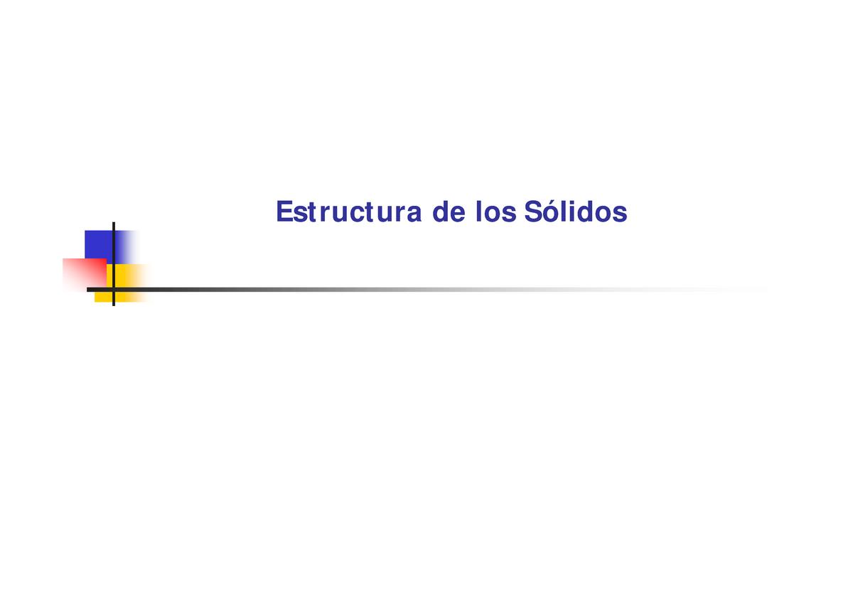 Estructura Sol Ciencia De Los Materiales Uanl Studocu