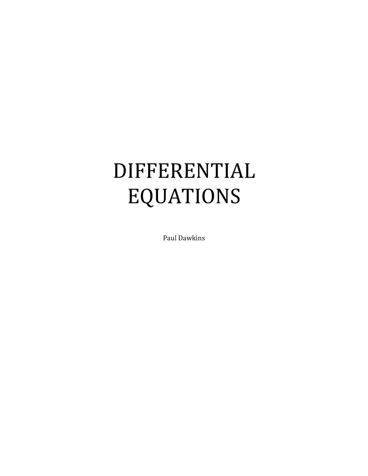 De Complete Paul Dawkins New Differential Equations Paul Dawkins Differential Studocu In this section we will take a look at the first method that can be used to find a particular solution to a nonhomogeneous differential equation. de complete paul dawkins new