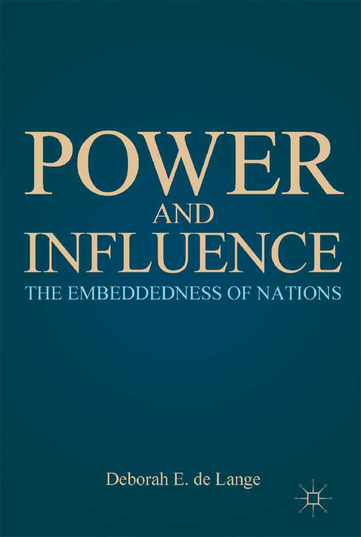 Power And Influence The Embeddedness Of Nations S R Studocu