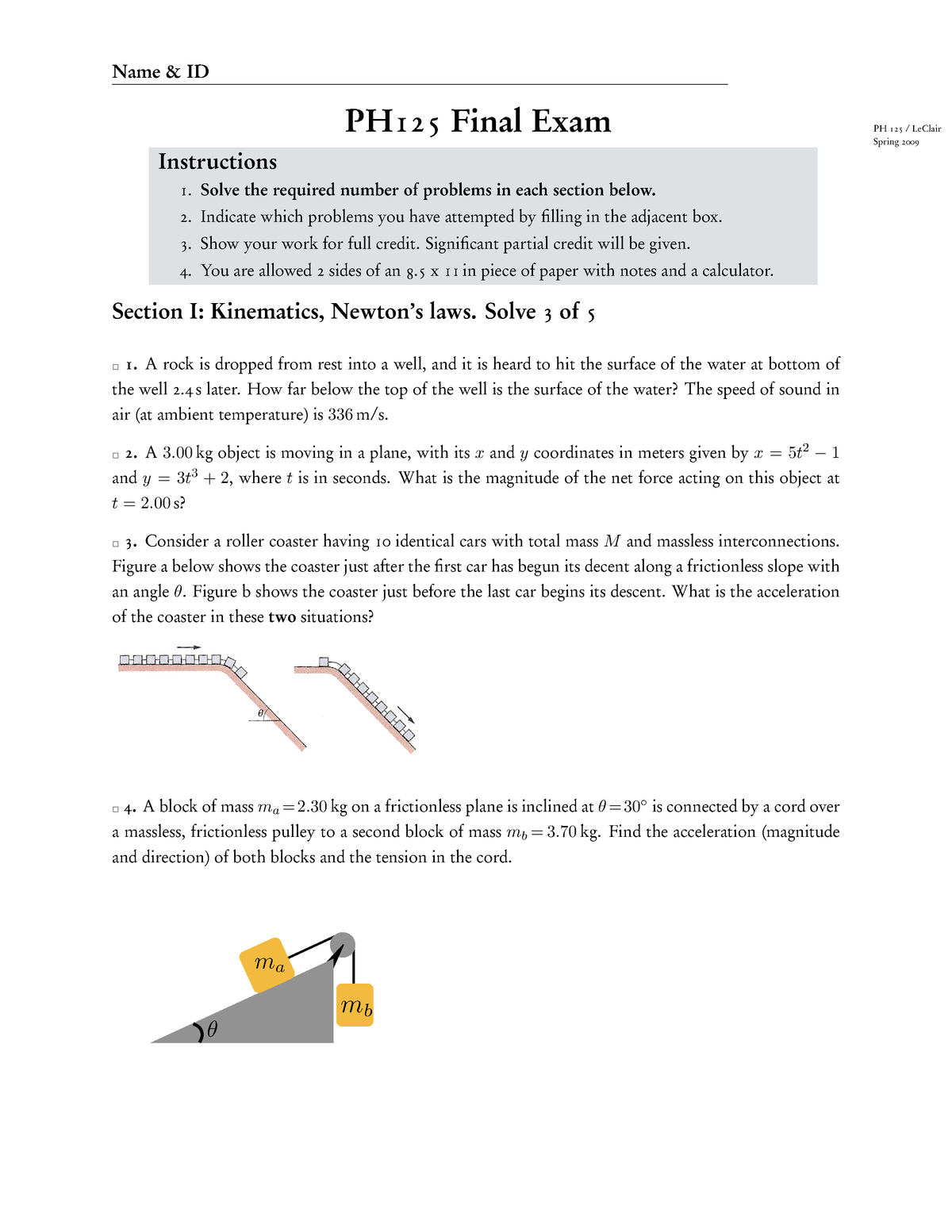 Exam 2009 - PH 125: Honors Gen Ph W/Calculus - StuDocu