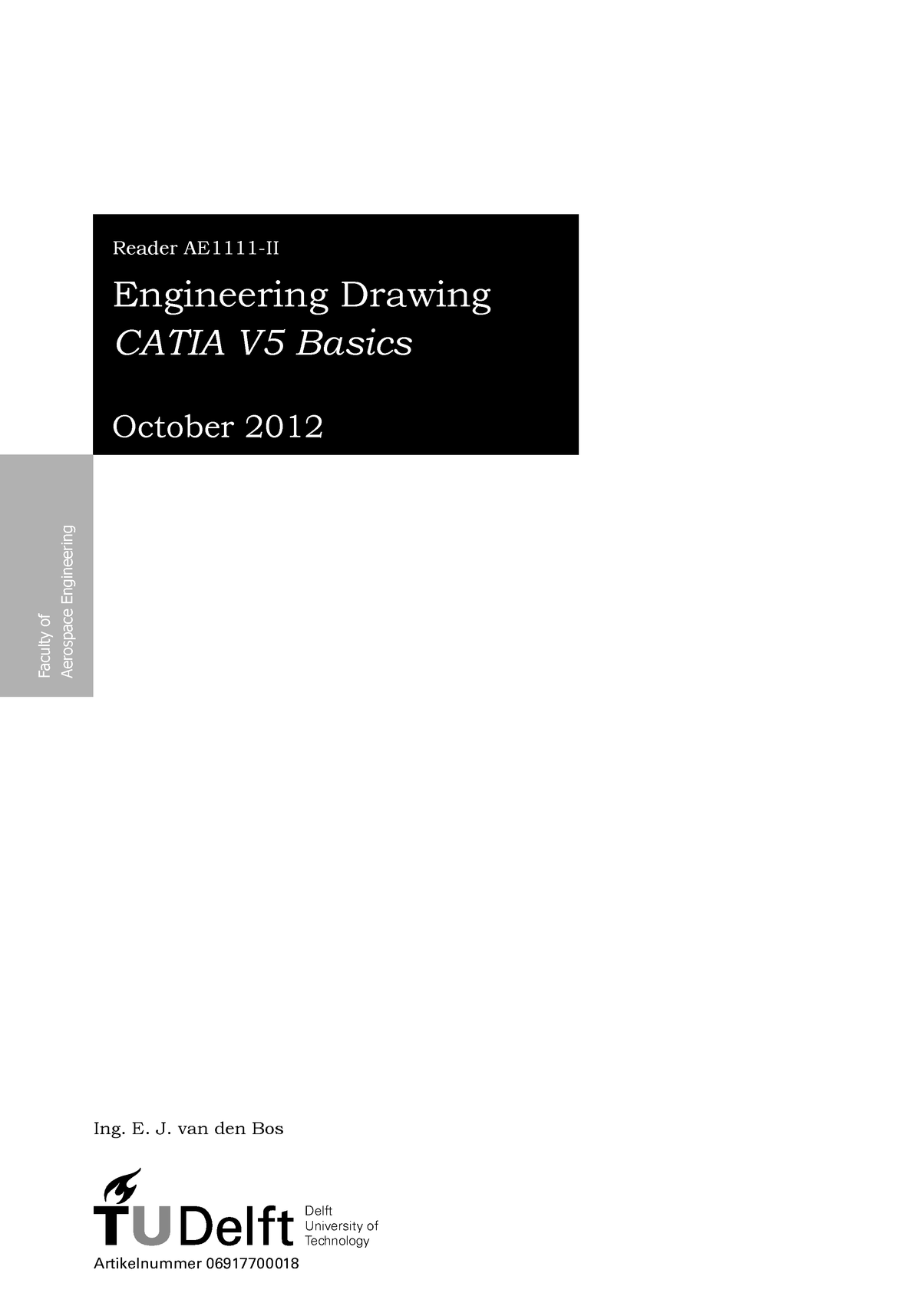 AE1111 II Engineering Drawing Catia Basics - AE1111-II: Engineering