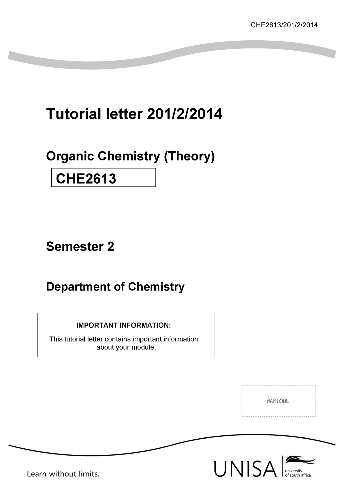 201 2014 S2 solutions to ass1 - CHE2613: Organic Chemistry