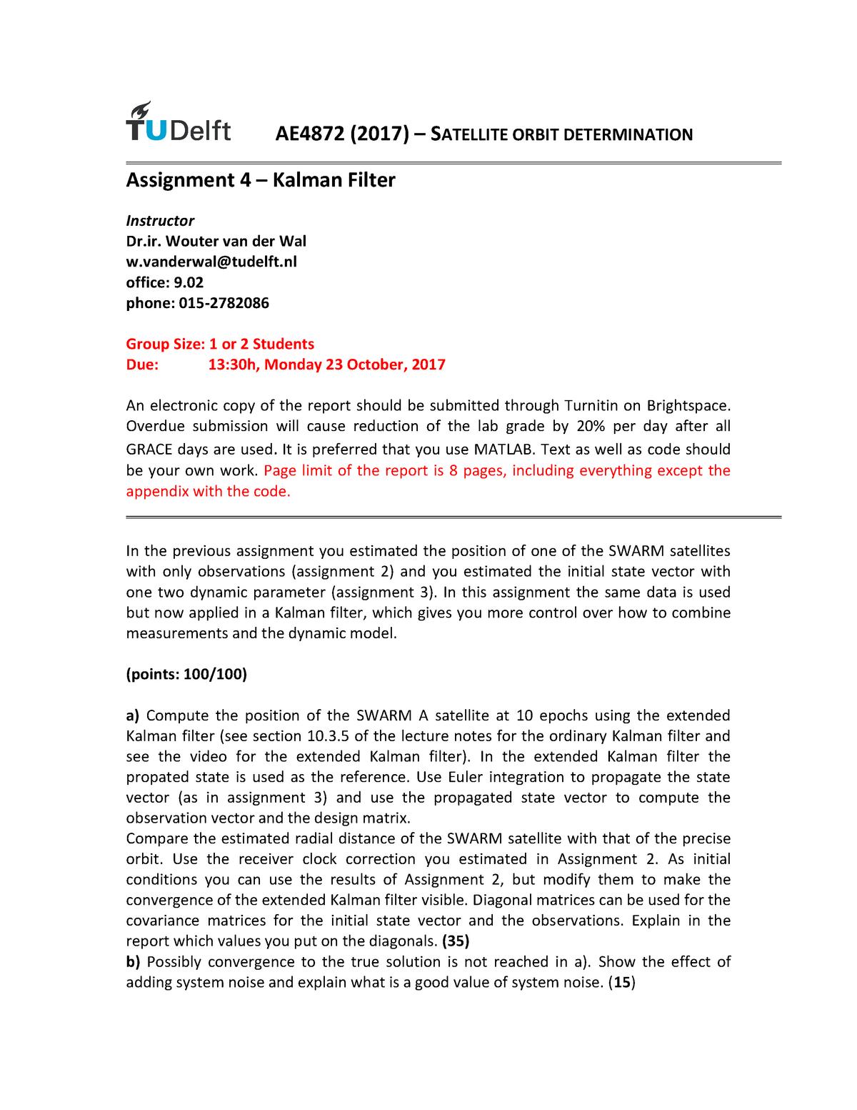 Assignment 4: Kalman Filter - AE4872: Satellite Orbit Determination