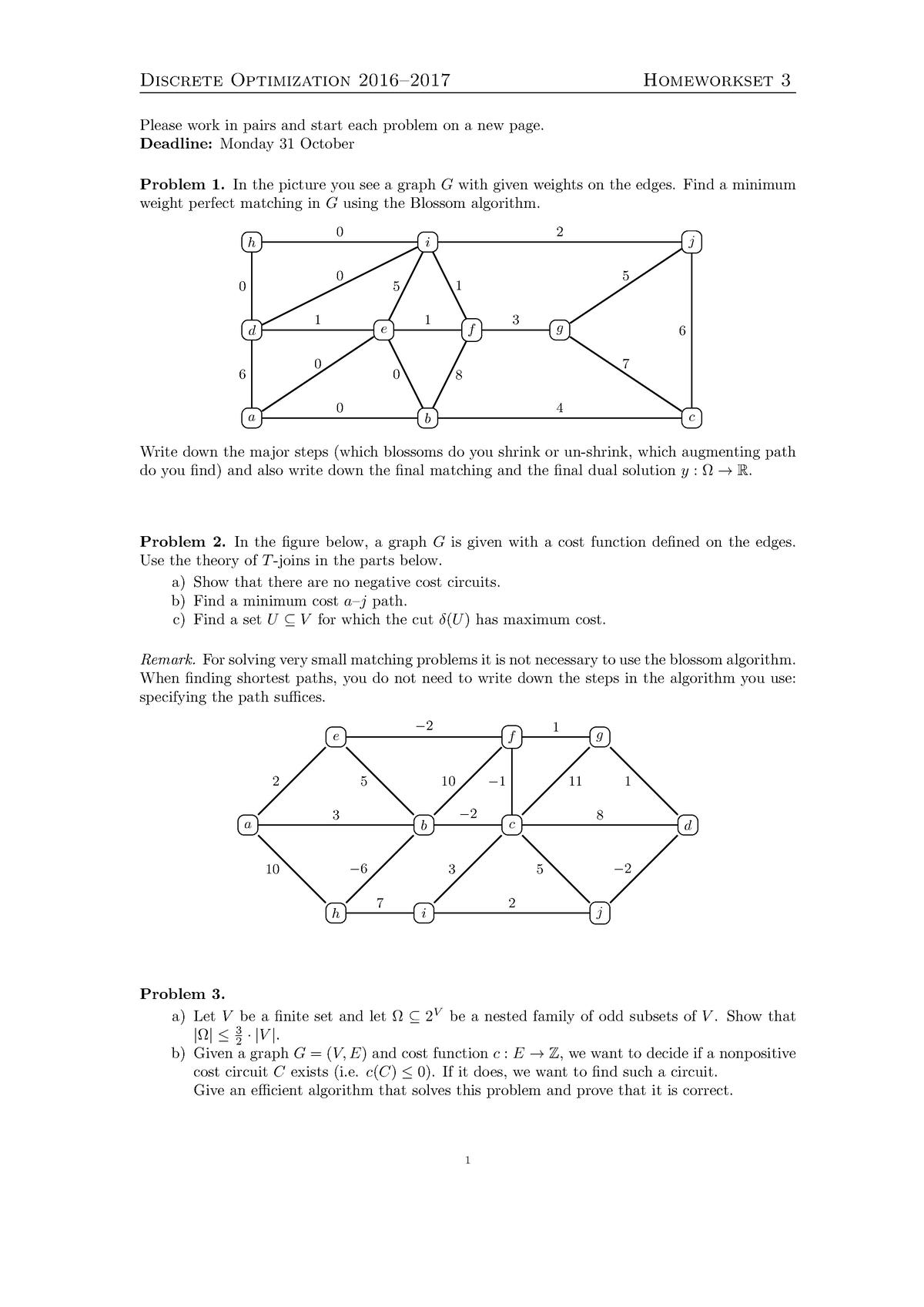 Huiswerk Opgave 3 & 4 - WI4219: Discrete Optimization