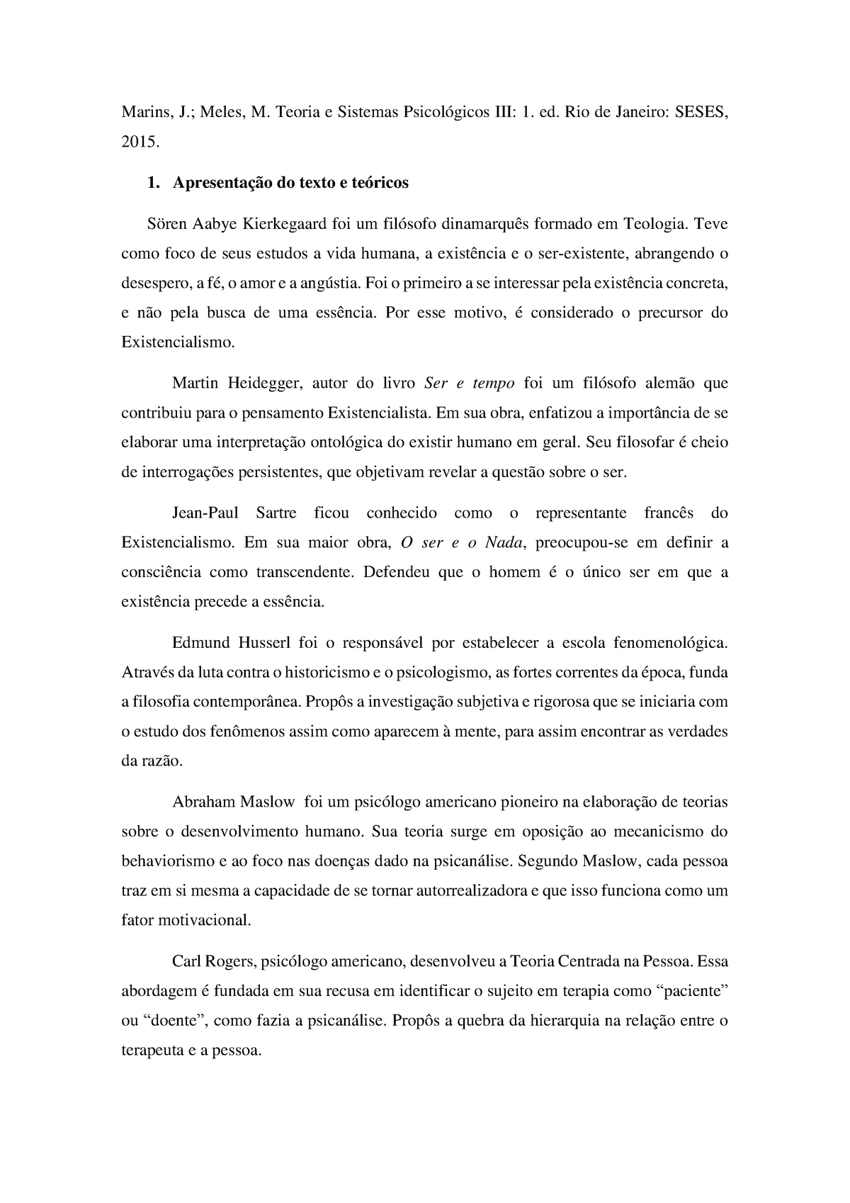 Resenha Existencialismo Fenomenologia E Humanismo Studocu