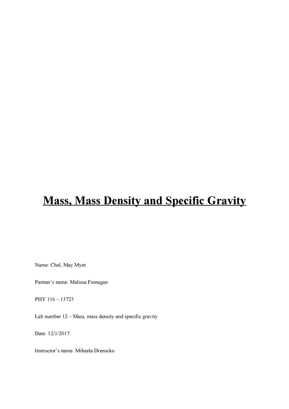 Mass, mass density and specific gravity - PHY 116: Physics I