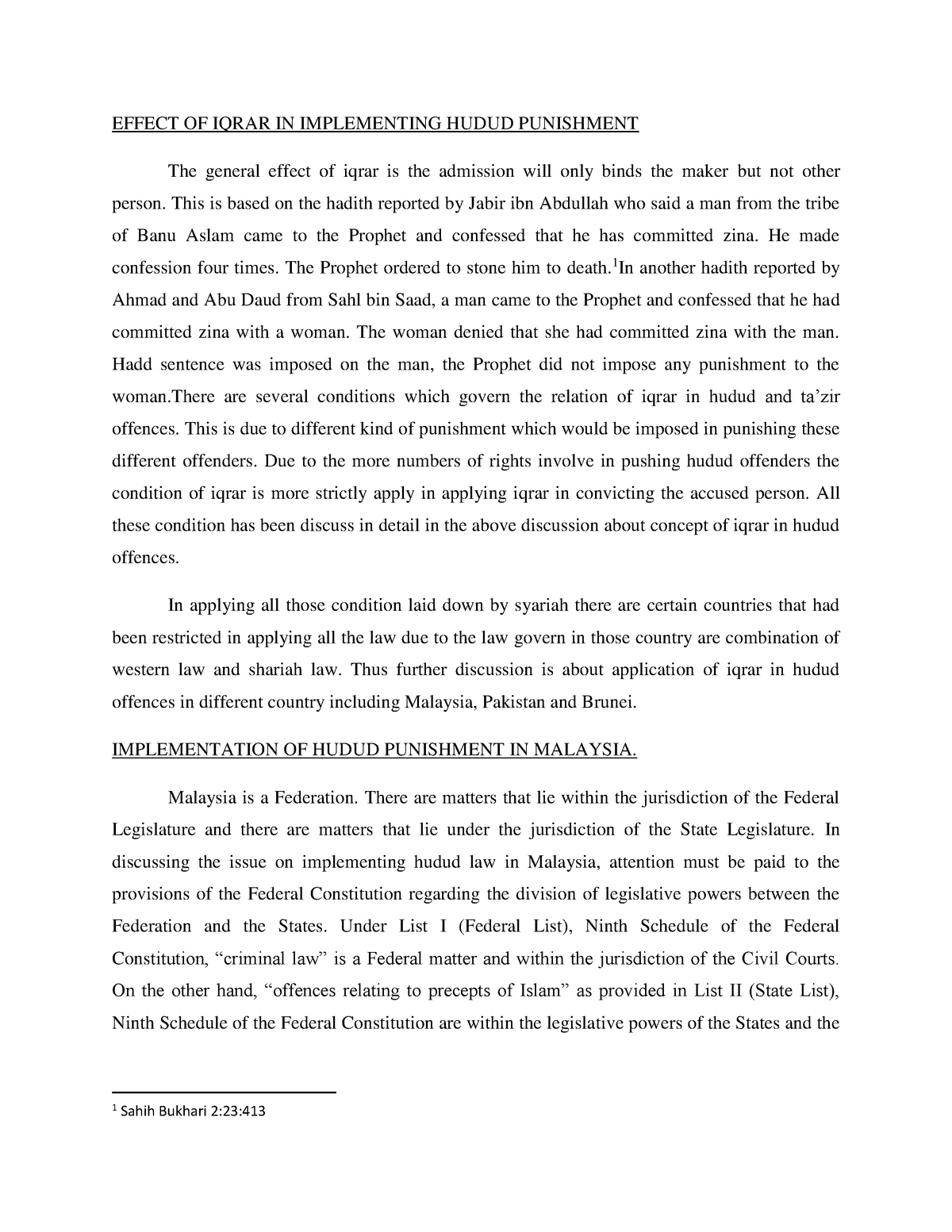 Implementation OF Hudud IN Malaysia - Islamic Evidence Law