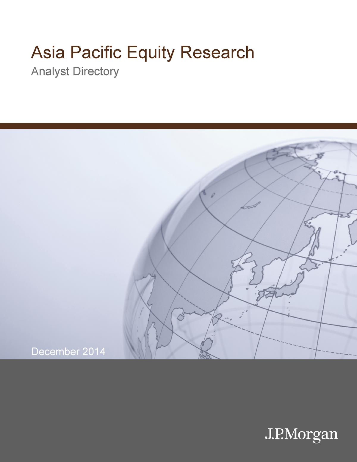 J P  Morgan - Asia Pacific Equity Research (Analyst Directory) - Bus