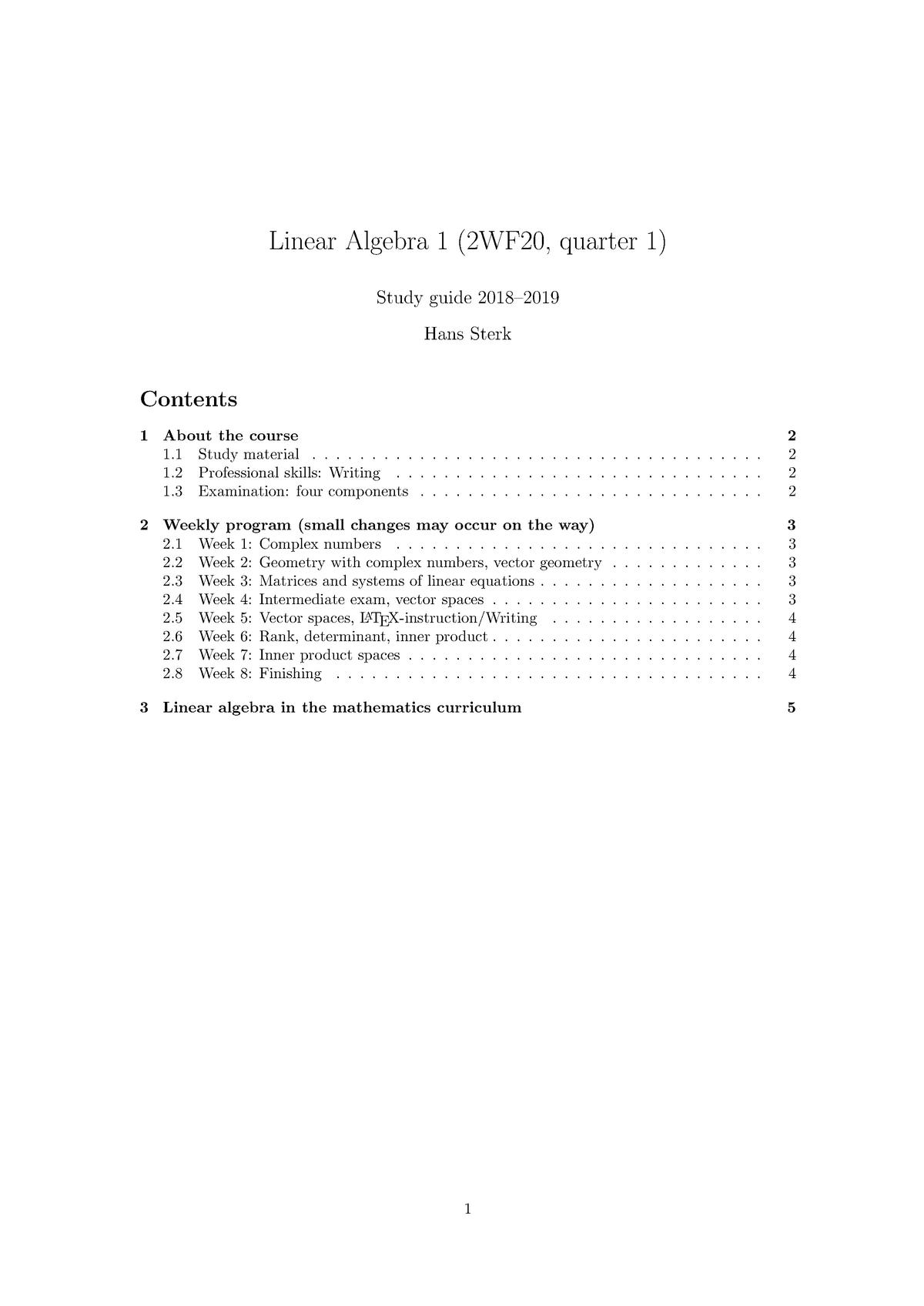 Weekley-Schedule - 2WF20: Lineaire algebra 1 - StudeerSnel nl