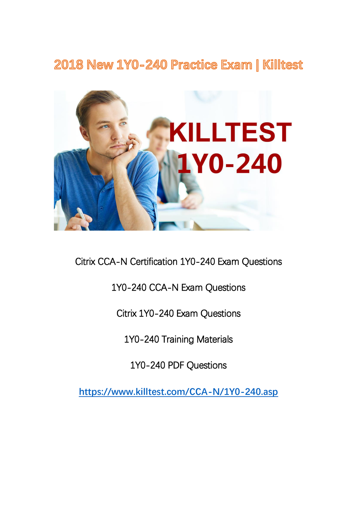 2018 New 1Y0-240 Exam Questions Killtest - 1Y0-240: Citrix