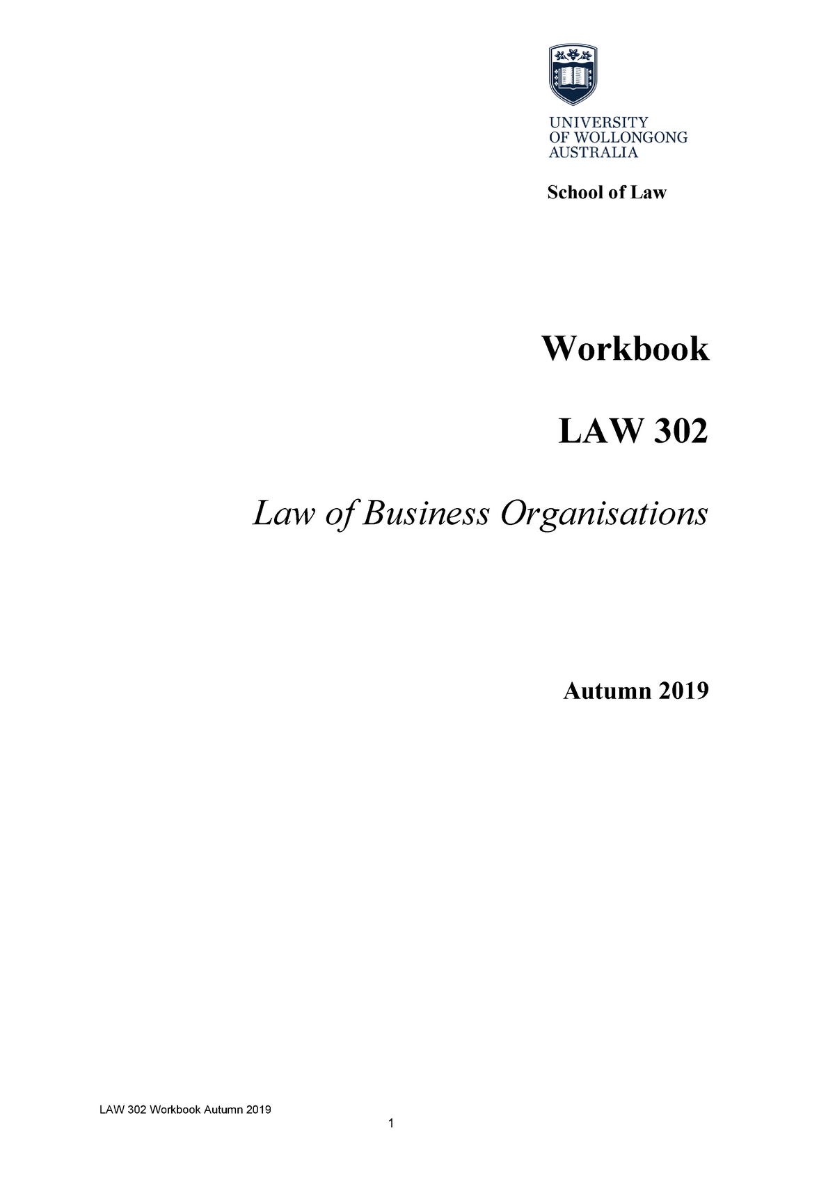 2019 Workbook LAW 302 - Summary Law of Business