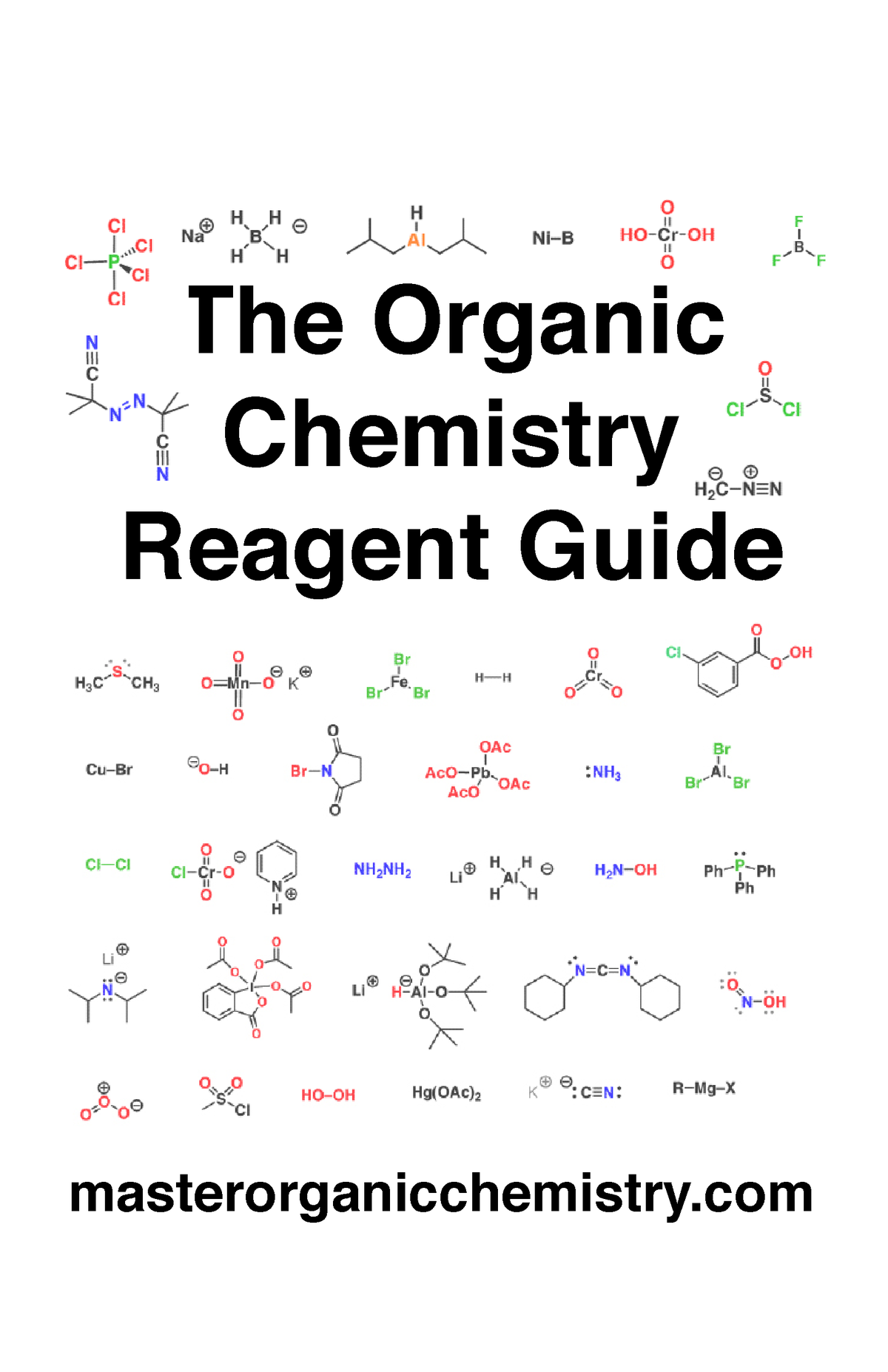 Mastering Organic Chemistry Reagent Guide by James - StuDocu