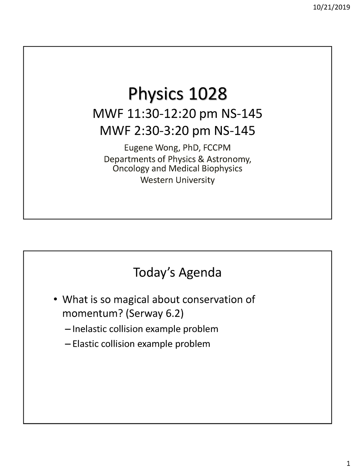 2019 Physics 1028 Lecture 2 Conservation Of Momentum Prelecture